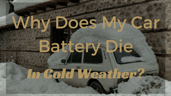 Why Does My Car Battery Die In Cold Weather? - ChicMoto